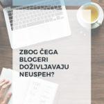 Zbog čega blogeri doživljavaju neuspeh?