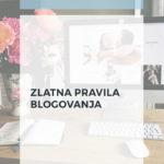 Zlatna pravila blogovanja